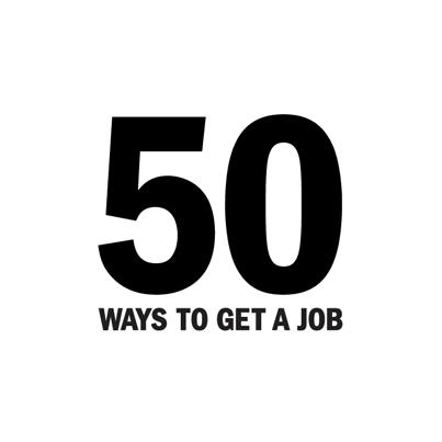 50 Ways to Get a Job That Makes Good